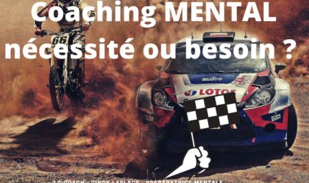 Avoir un coach mental pour le sport auto/moto, nécessité ou besoin ?